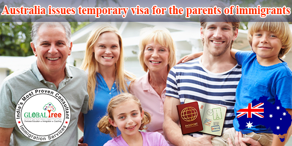 Australia issues temporary visa for the parents of immigrants