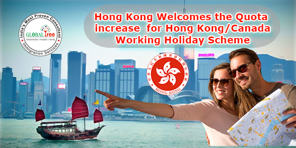 Hong Kong Welcomes the Quota Increase for Hong Kong/Canada Working Holiday Scheme
